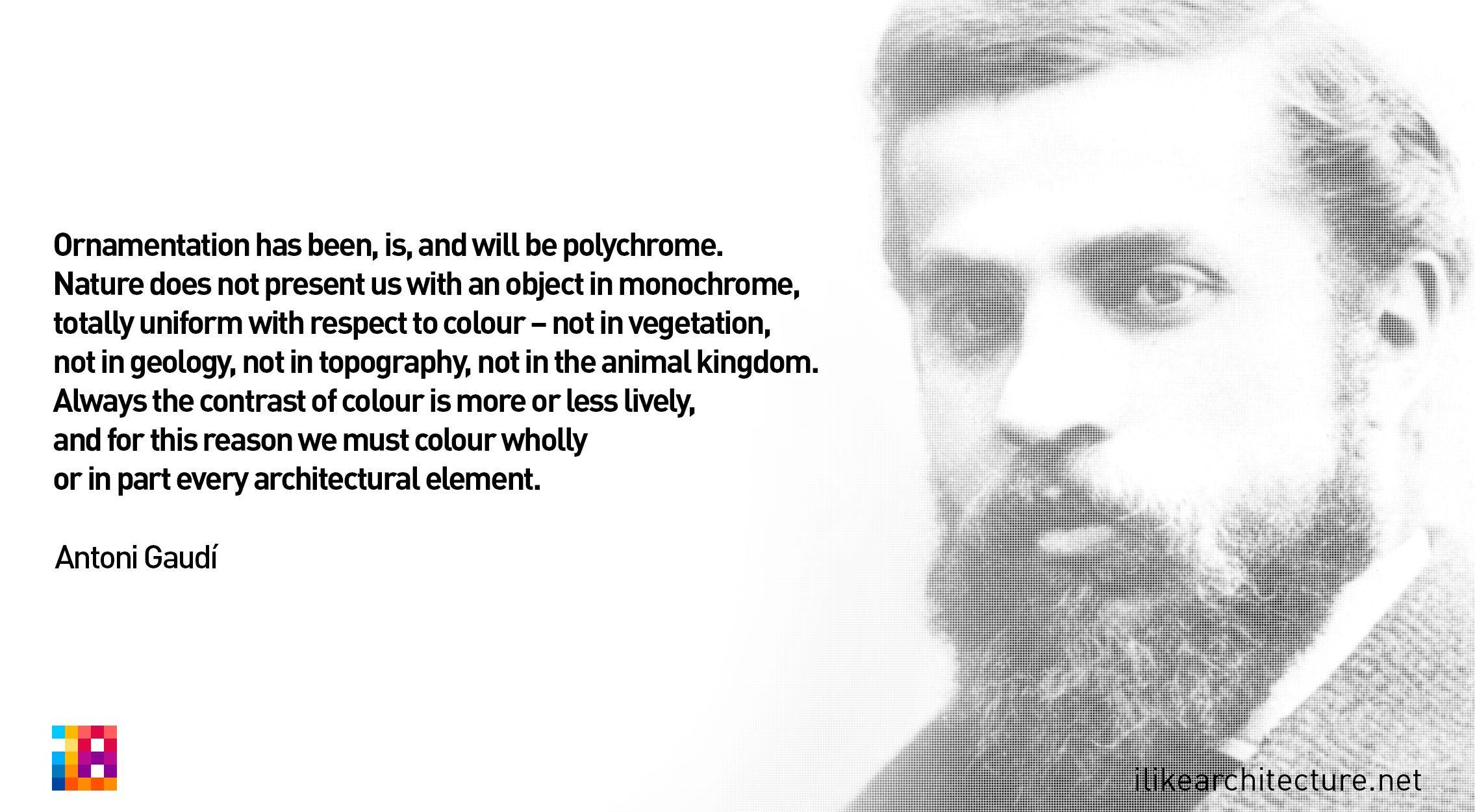Famous American Architects Best Of Antoni Gaudi Quote